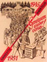 Versöhnlicher Aufruf der Schleswigschen Partei zu den Wahlen 1951: Nach der Amnestie verlassen die deutschen Nordschleswiger das Lager Fårhus und werden nun aufgefordert, sich als dänische Staatsbürger an den Wahlen zu beteiligen