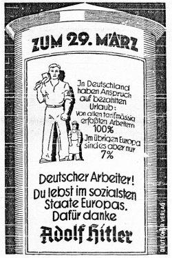 """Fünf Tage vor der Reichstagswahl 1936 erinnerten die 'Kieler Neueste Nachrichten"""" an das, was der deutsche Arbeiter Gutes vom NS-Regime erfahren haben soll"""