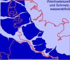 Weichseleiszeit und Schmelzwasserabfluß